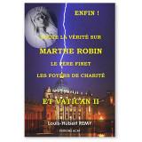 Toute la vérité sur Marthe Robin