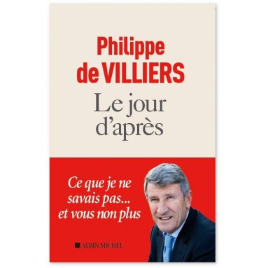 Philippe de Villiers - Le jour d'après