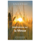 Méditations sur la Messe