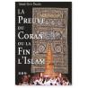La preuve du Coran ou la fin de l'Islam