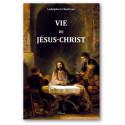 Vie de Jésus-Christ