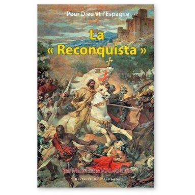 Pour Dieu et l'Espagne la Reconquista