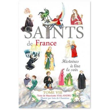 Mauricette Vial-Andru - Saints de France - Tome VIII