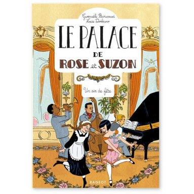 Gwenaële Barussaud - Le palace de Rose et Suzon 3