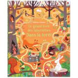 Le grand livre des labyrinthes dans la forêt