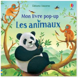 Anna Milbourne - Les animaux - Mon livre pop-up