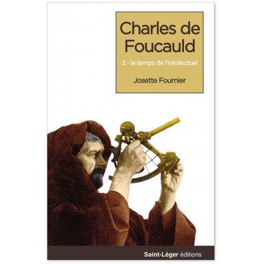Josette Fournier - Charles de Foucauld - Tome 3