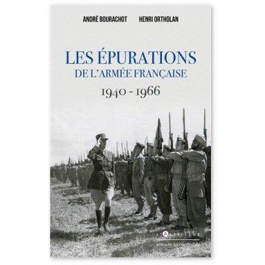 André Bourachot - Les épurations de l'armée française 1940-1966