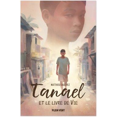Matthieu Dauchez - Tanael et le livre de vie