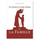 Le saint Curé d'Ars et la famille