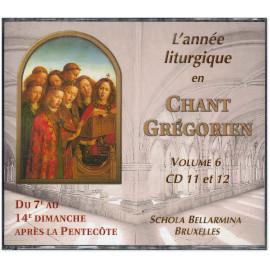 L'Année liturgique en Chant Grégorien - Volume 6