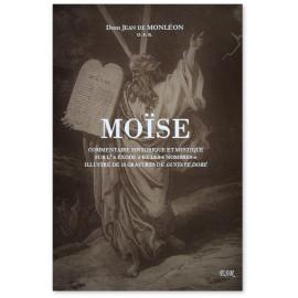 Moïse - Commentaire historique moral et mystique sur l'Exode et les Nombres