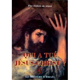 Qui a tué Jésus-Christ ?