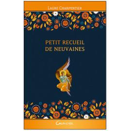 Laure Charpentier - Petit recueil de neuvaines