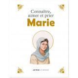 Connaître aimer et prier Marie