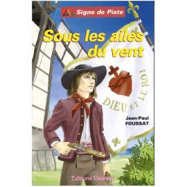 Jean-Paul Foussat - Sous les ailes du vent - Signe de Piste 83