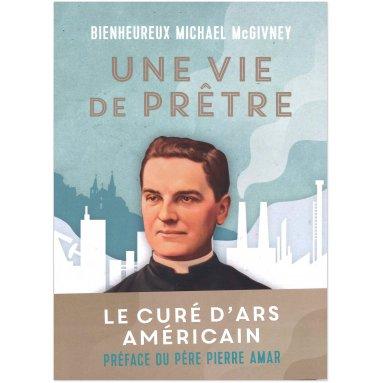 Douglas Brinkley - Bienheureux Michaël McGivney