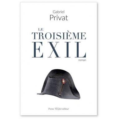 Gabriel Privat - Le troisième exil