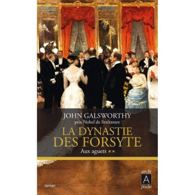 John Galsworthy - La dynastie des Forsyte - Tome 2