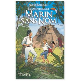 Agnès Balmont - Les aventures de Marin Sans Nom