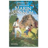 Les aventures de Marin Sans Nom