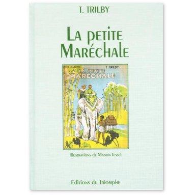 Trilby - La Petite Maréchale