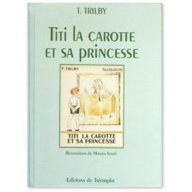 Trilby - Titi la Carotte et sa Princesse