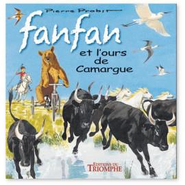 Pierre Probst - Fanfan et l'ours de Camargue