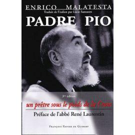 Padre Pio - Un prêtre sous le poids de la Croix