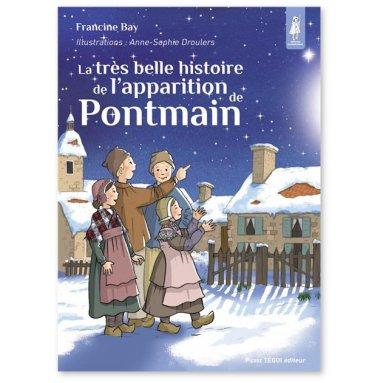 Francine Bay - La très belle histoire de l'apparition de Pontmain