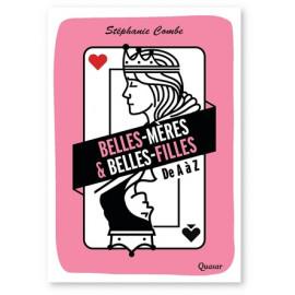 Stéphanie Combe - Belles-mères & Belles-filles de A à Z
