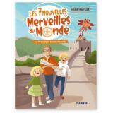 Les 7 Nouvelles Merveilles du Monde - Volume 1