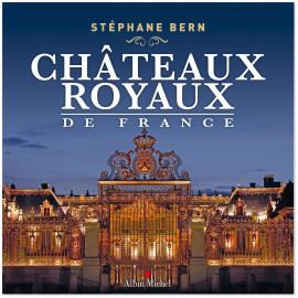 Stéphane Bern - Châteaux royaux de France