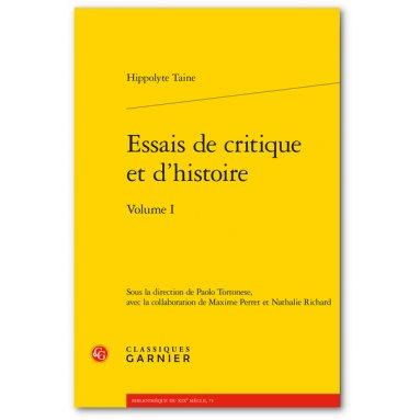 Hyppolyte Taine - Essais de critique et d'histoire - Volume 1
