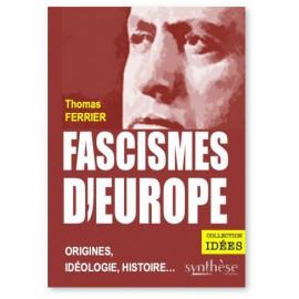 Thomas Ferrier - Fascismes d'Europe