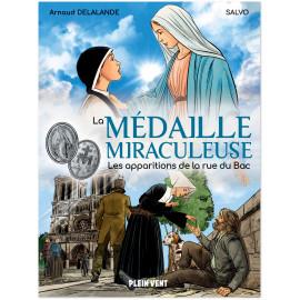 La médaille miraculeuse - Les apparitions de la rue du Bac