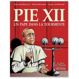 Patrick Deschamps - Pie XII un pape dans la tourmente