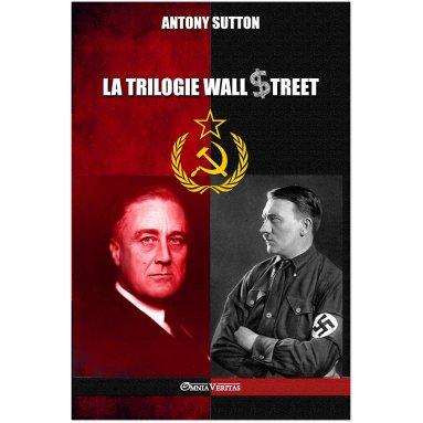 Antony Sutton - La trilogie Wall Street