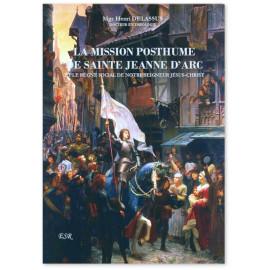 Mgr Henri Delassus - La mission posthume de sainte Jeanne d'Arc