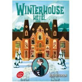 Ben Guterson - Wintherhouse Hôtel Tome 1