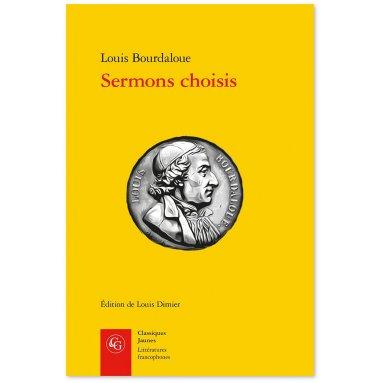 Père Louis Bourdaloue - Sermons choisis