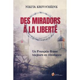 Des miradors à la liberté