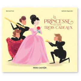 La princesse et les trois cadeaux