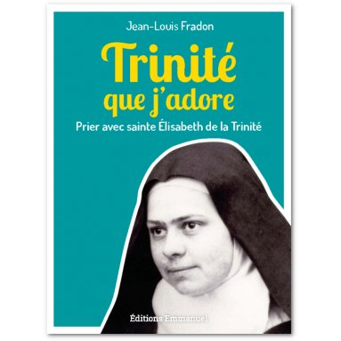 Jean-Louis Fradon - Trinité que j'adore