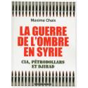 La guerre de l'ombre en Syrie