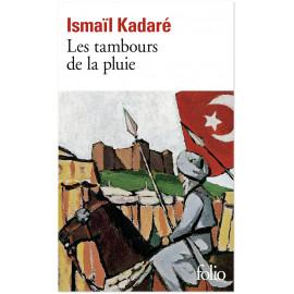 Ismail Kadoré - Les Tambours de la pluie