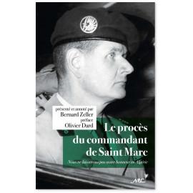 Bernard Zeller - Le procès du commandant de Saint Marc