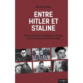 Nicolas Ross - Entre Hitler et Staline