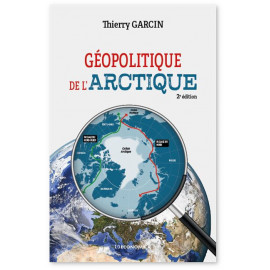 Thierry Garcin - Géopolitique de l'Arctique