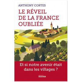 Anthony Cortes - Le réveil de la France oubliée